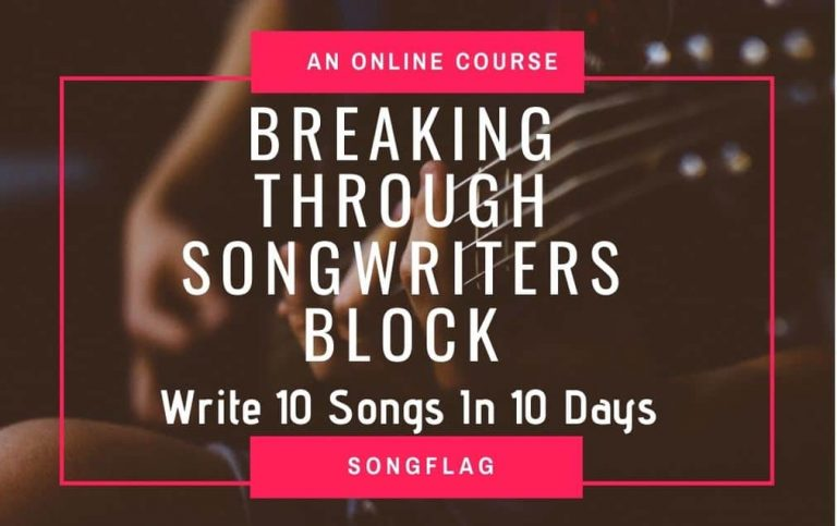 Breaking Through Songwriters Block Course