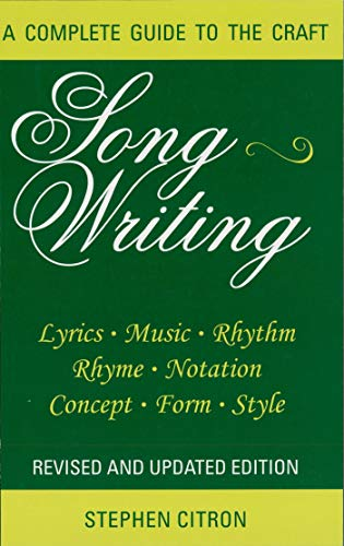 Songwriting - A Complete Guide to the Craft